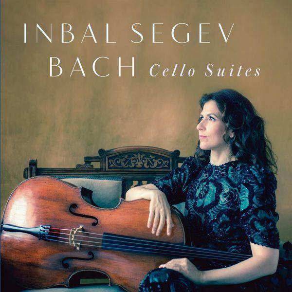 Inbal Segev - J.S. Bach: Six Cello Suites