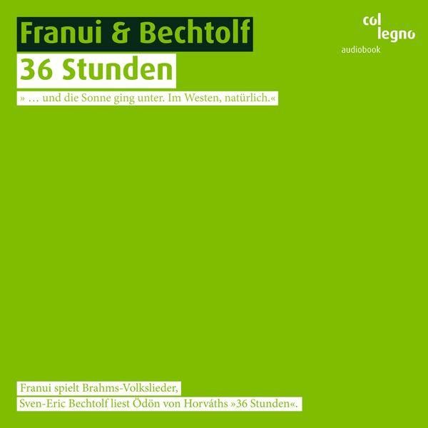 Franui - 36 Stunden
