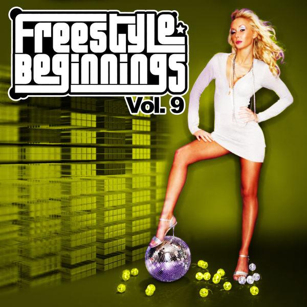 Various Interprets - Freestyle Beginnings Vol. 9