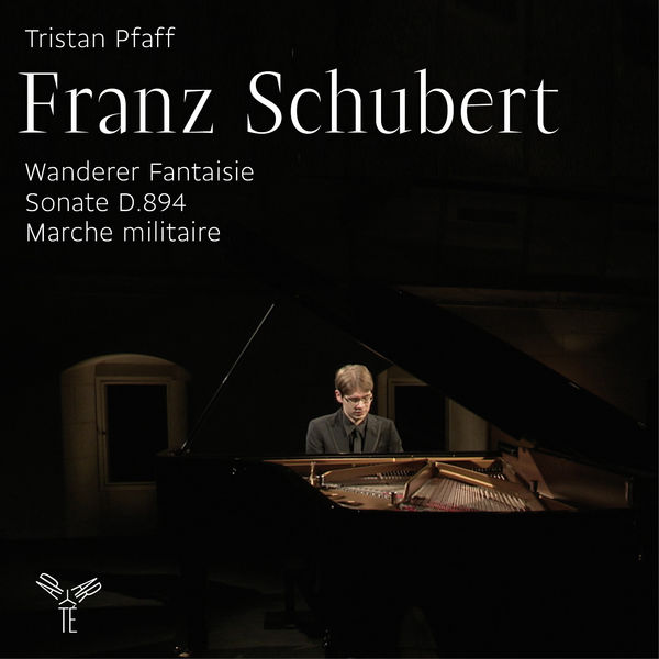 Tristan Pfaff - Franz Schubert : Wanderer Fantaisie - Sonate D.894 (Édition 5.1)