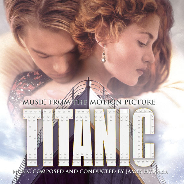 """James Horner - Music from the Motion Picture """"Titanic"""" (James Cameron, 1997)"""