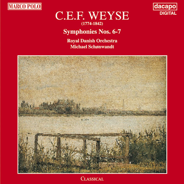 Weyse: Symphonies Nos. 6 and 7...