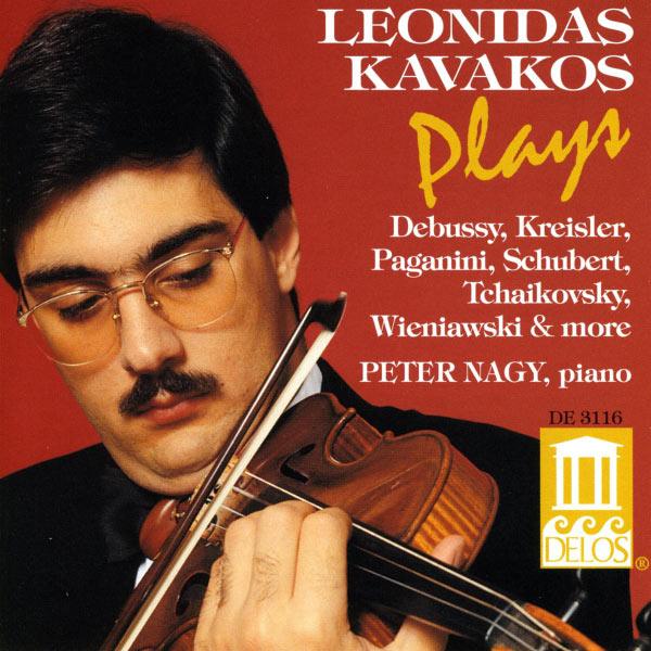 Leonidas Kavakos - Violin Recital: Kavakos, Leonidas - KROLL, W. / BAZZINI, A. / KREISLER, F. / TCHAIKOVSKY, P. / SCHUBERT, F. / PAGANINI, N. / DEBUSSY, C.