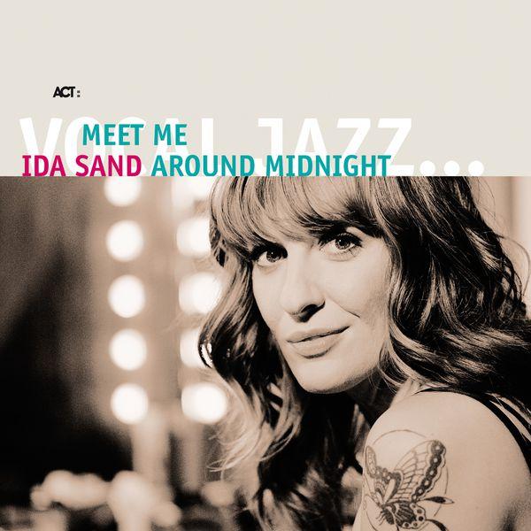 Ida Sand - Meet Me Around Midnight