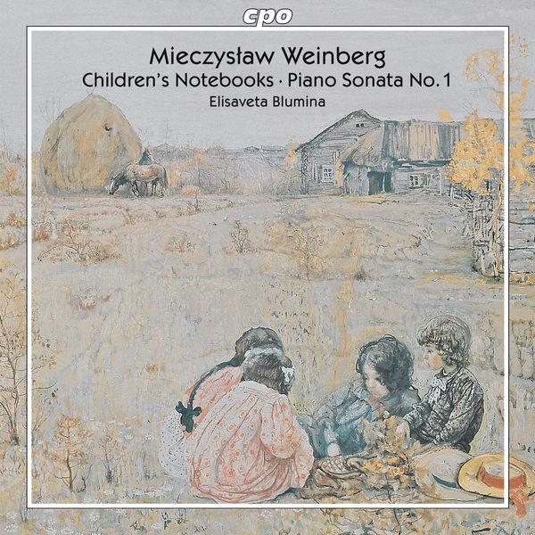 Elisaveta Blumina - Weinberg: Children's Notebooks / Piano Sonata No. 1