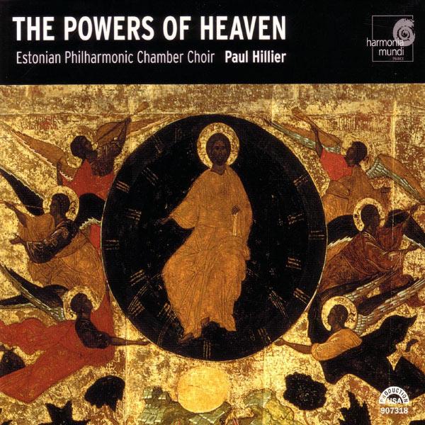 Estonian Philharmonic Chamber Choir - The Powers of Heaven