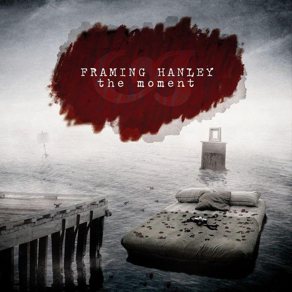 Framing Hanley - The Moment (Digital Deluxe)
