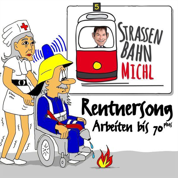 Strassenbahn-Michl - Rentnersong
