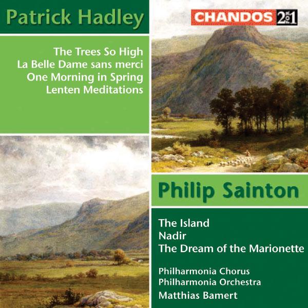 Matthias Bamert - Sainton & Hadley: Orchestral and Choral Works