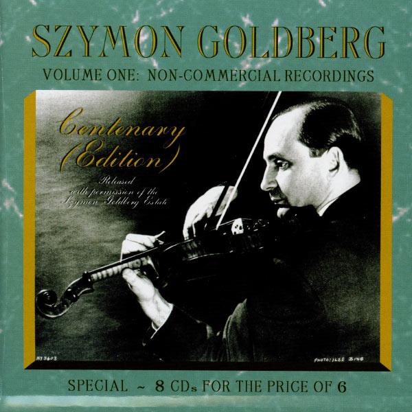 Szymon Goldberg - Szymon Goldberg: Non-Commercial Recordings, Vol. 1