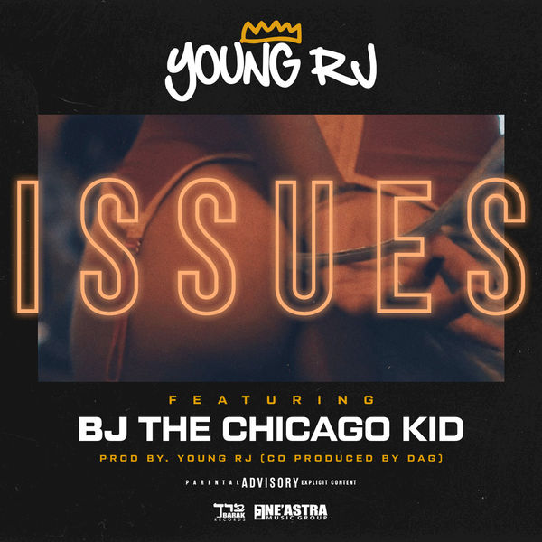 BJ The Chicago Kid - Issues
