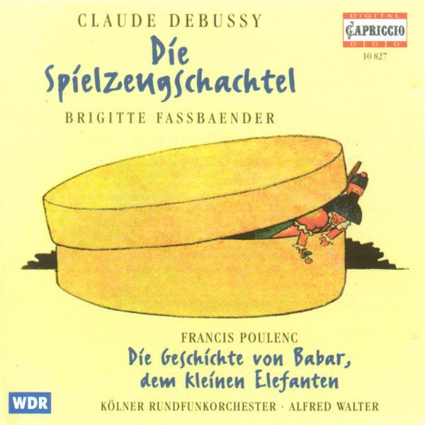 Brigitte Fassbaender - Debussy, C.: Boite A Joujoux (La) / Poulenc, F.: L'Histoire De Babar (Narrated in German)