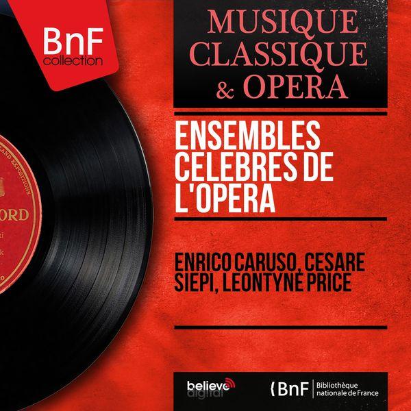 Enrico Caruso - Ensembles célèbres de l'opéra (Mono Version)