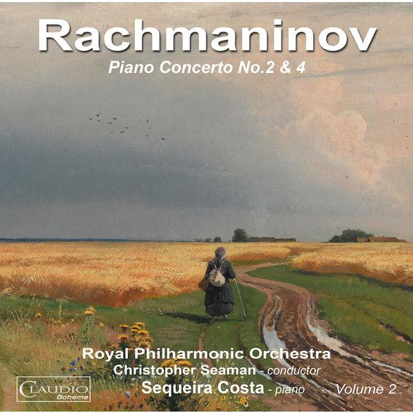Sequeira Costa - Rachmaninoff: Piano Concertos Nos. 2 & 4