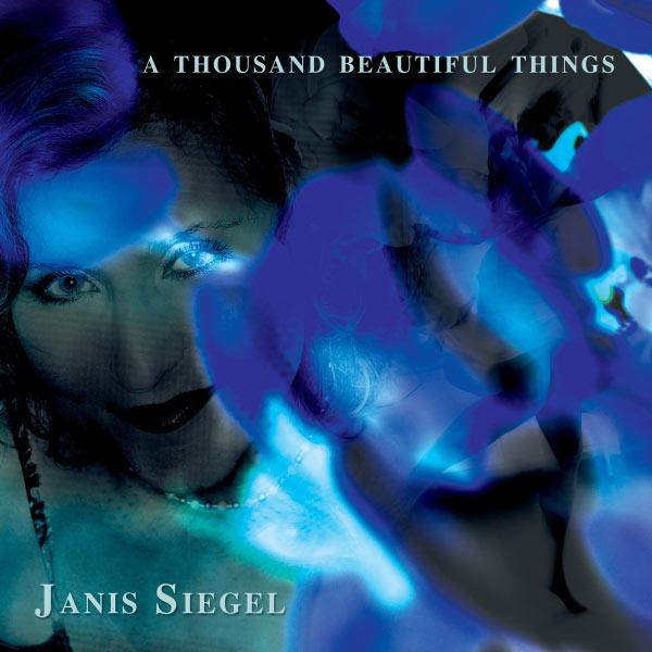 Janis Siegel|A Thousand Beautiful Things
