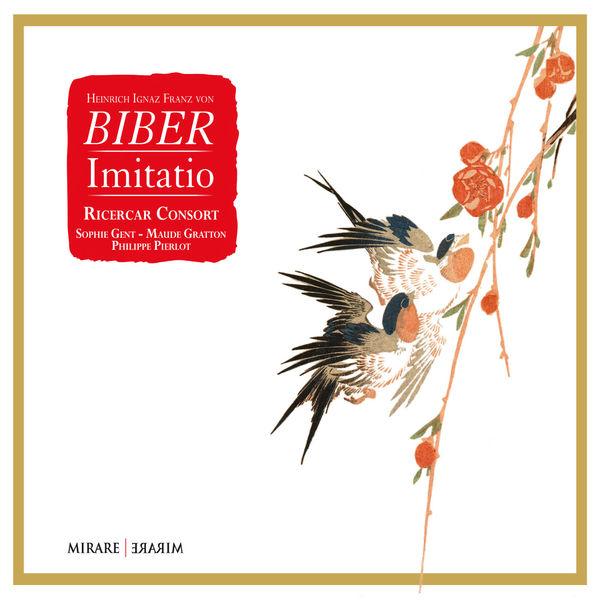 Ricercar Consort - Biber : Imitatio