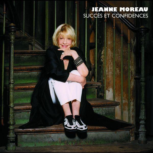 Jeanne Moreau - Succès et Confidences