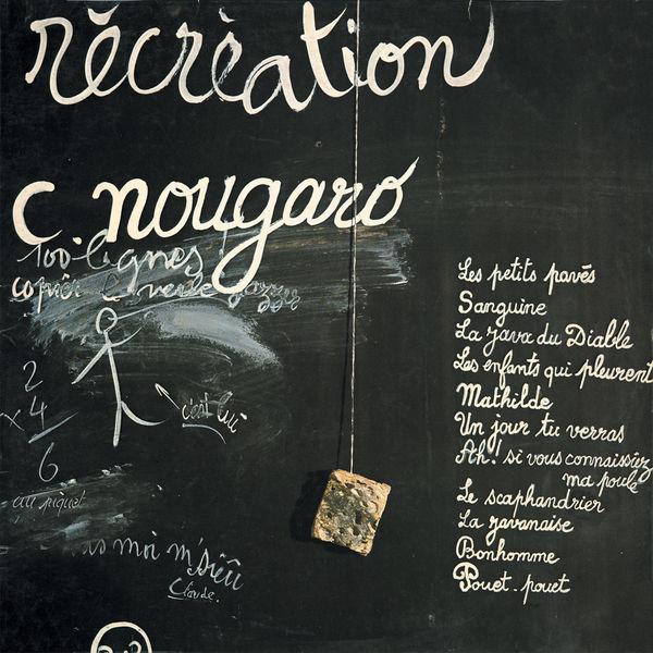 Claude Nougaro - Récréation (1974)