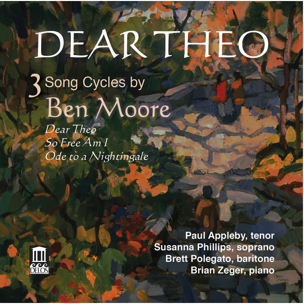 Paul Appleby - Dear Theo: 3 Song Cycles by Ben Moore