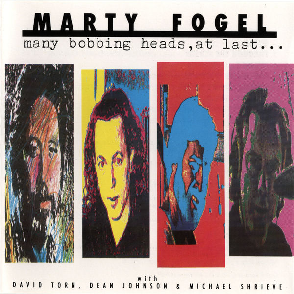 Marty Fogel - Many Bobbing Heads, At Last