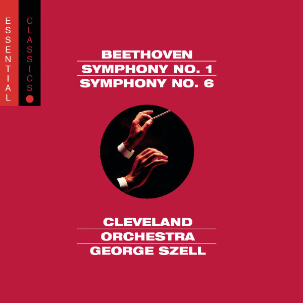 George Szell - Beethoven: Symphony No. 1, Symphony No. 6 & Overture from Egmont
