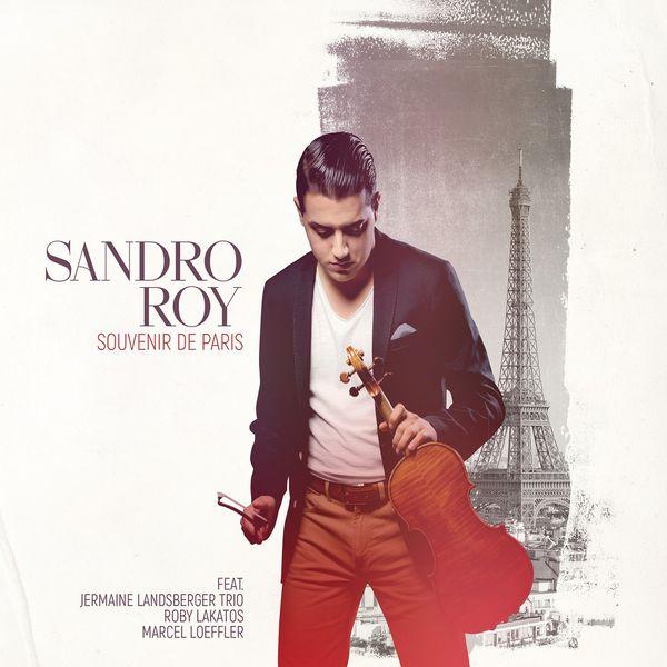 Sandro Roy - Souvenir de Paris