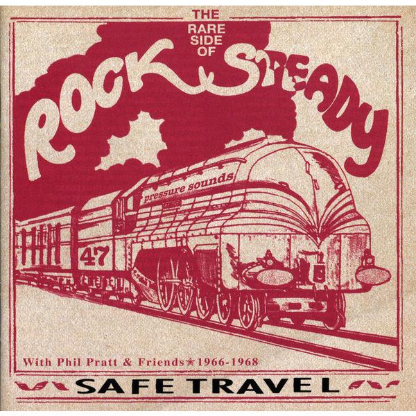 Various Artists - Safe Travel With Phil Pratt & Friends 1966-68