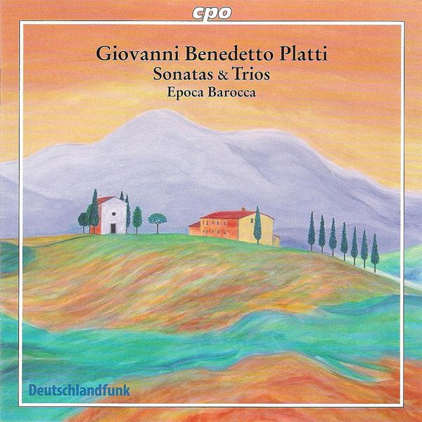 Epoca Barocca - Platti, G.: Chamber Music