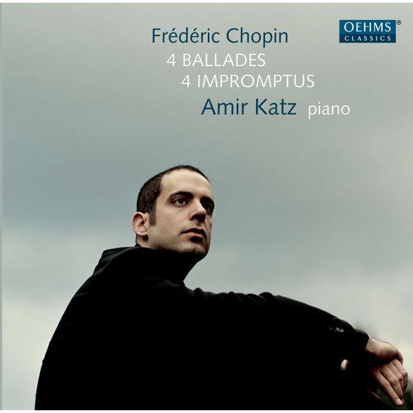 Amir Katz - Chopin: 4 Ballades - 4 Impromptus