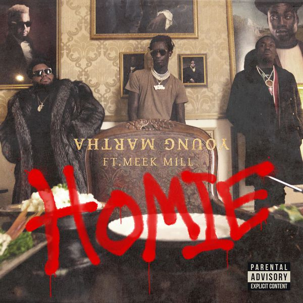 Young Thug - Homie (feat. Meek Mill)