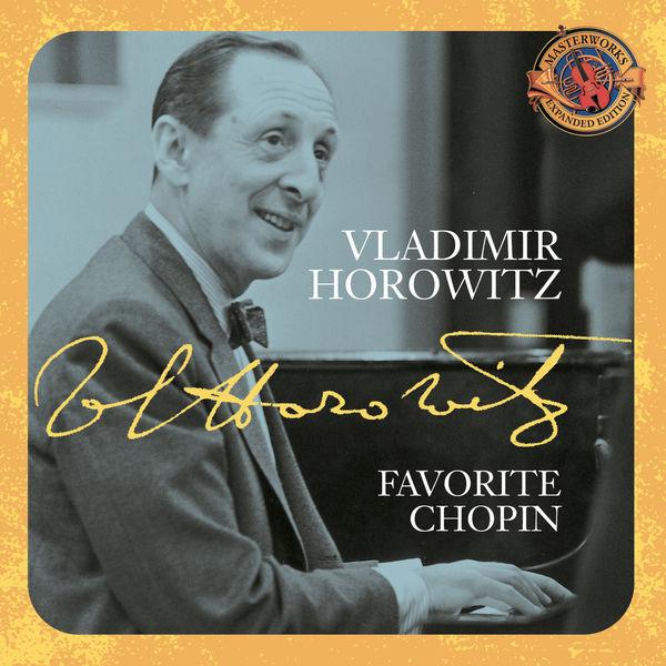 Vladimir Horowitz|Horowitz: Favorite Chopin [Expanded Edition]