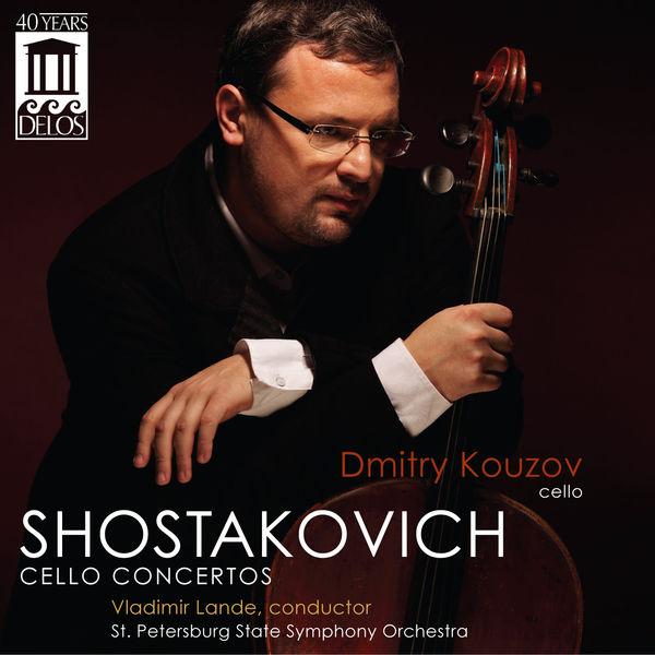 Dmitry Kouzov - Shostakovich: Cello Concertos