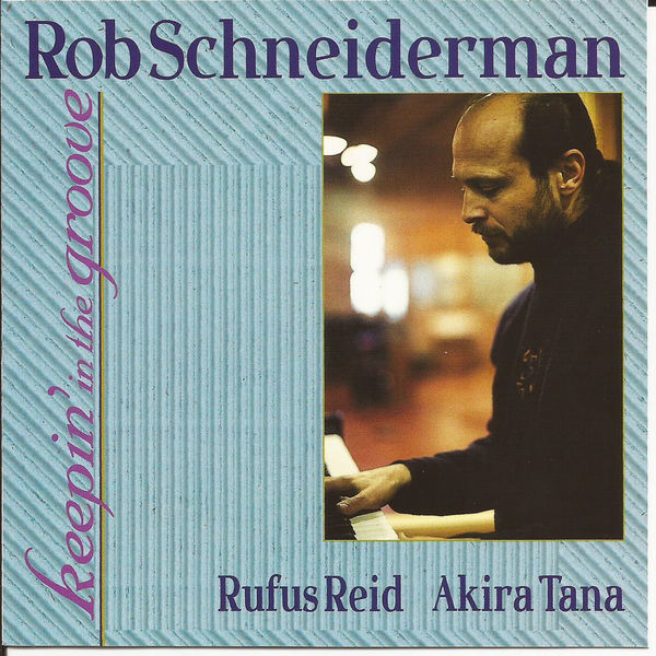 Rob Schniederman - Keepin' in the Groove