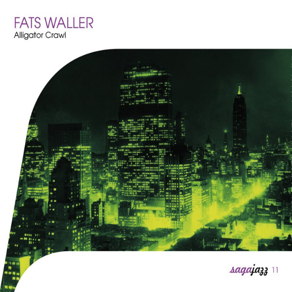 Fats Waller - Saga Jazz: Alligator Crawl