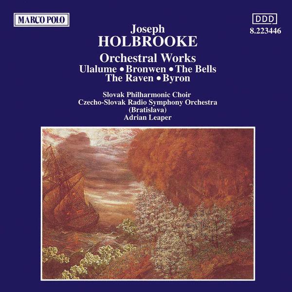 Slovak Radio Symphony Orchestra - HOLBROOKE: Orchestral Works