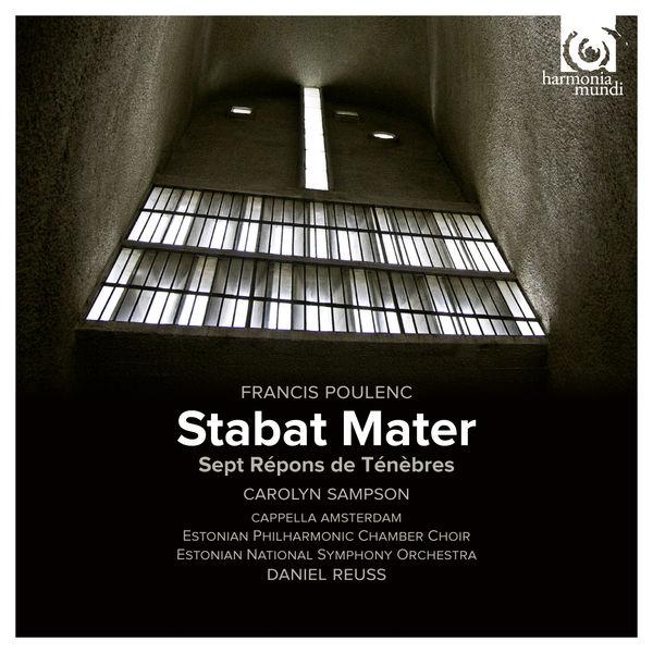 Daniel Reuss - Francis Poulenc : Stabat Mater