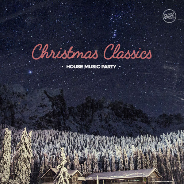Christmas classics house music party various artists for Classic house music downloads