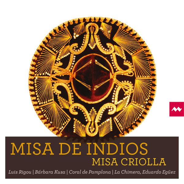 La Chimera - Misa de Indios - Misa Criolla
