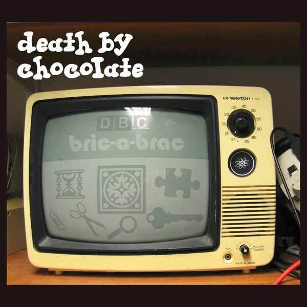 Bric a brac death by chocolate download and listen to the album - Broc a brac 51 ...