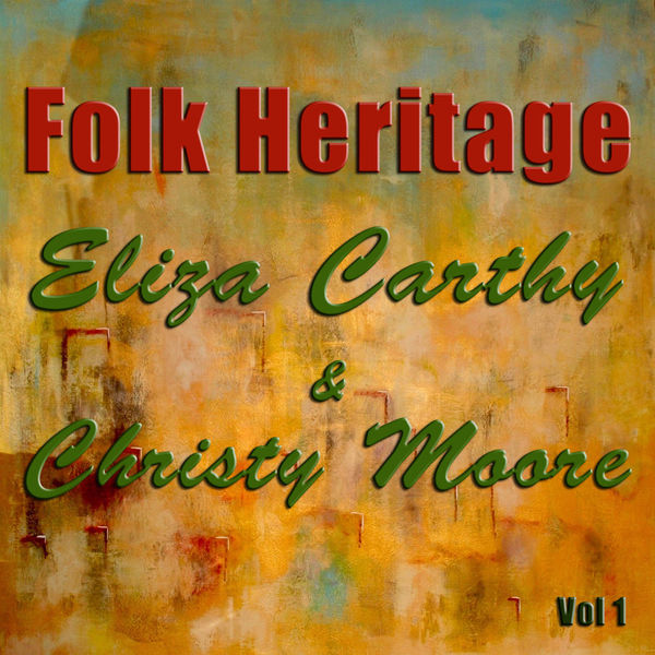 ELIZA CARTHY - Folk Heritage Vol 1