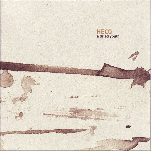 Hecq - A Dried Youth