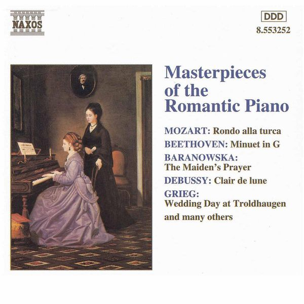 MASTERPIECES OF THE ROMANTIC PIANO | Various Composers par