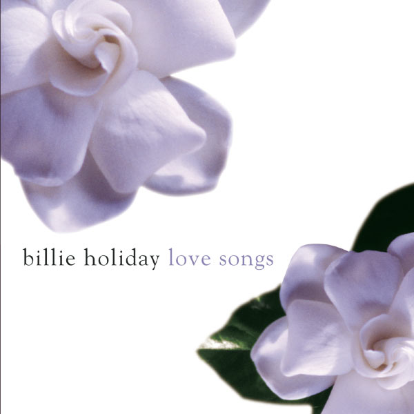 Billie Holiday - Billie Holiday Love Songs