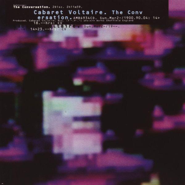 Cabaret Voltaire - The Conversation