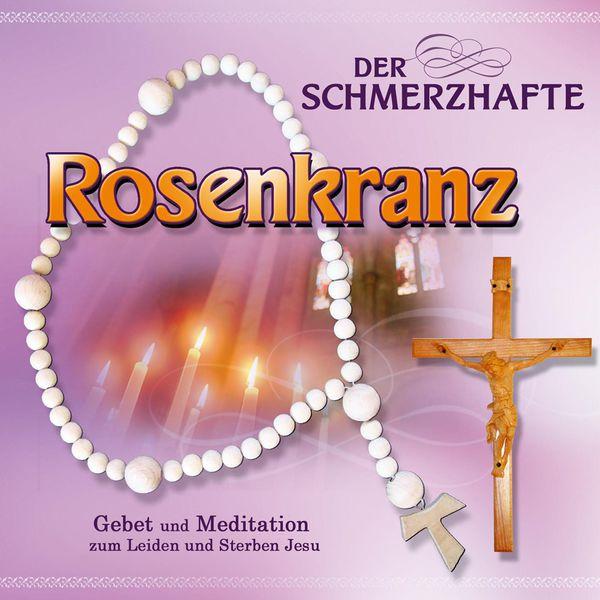 Gebetsrunde Bad Zell - Der schmerzvolle Rosenkranz