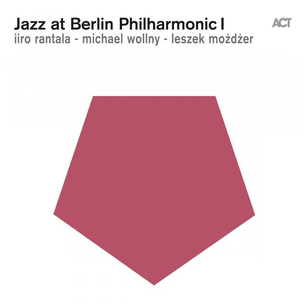 Leszek Mozdzer - Jazz at Berlin Philharmonic I (Live)