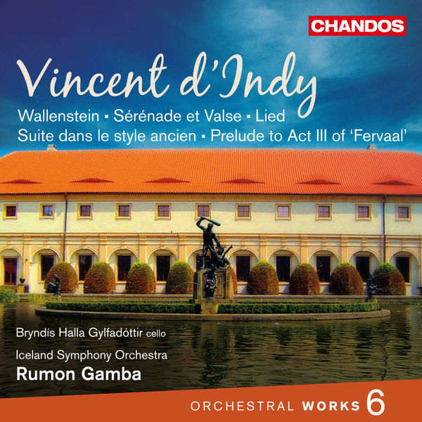 Rumon Gamba - Vincent d'Indy : Orchestral Works, Vol. 6