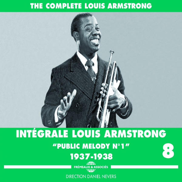 """Louis Armstrong - The Complete Louis Armstrong, vol. 8 (""""Public Melody No.1"""", 1937-1938)"""