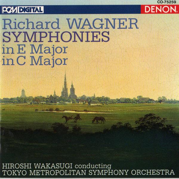 Tokyo Metropolitan Symphony Orchestra - Wagner: Symphonies In E Major & C Major