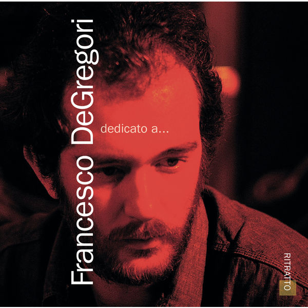 Francesco De Gregori - Il Mondo Di Francesco De Gregori Vol. 1
